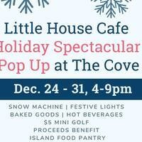 Little House Cafe Holiday Spectacular Pop-Up