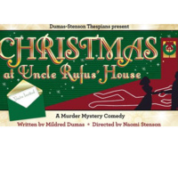 Christmas at Uncle Rufus' House - Live Production