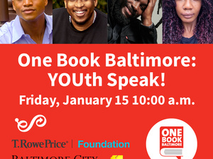 One Book Baltimore: YOUth Speak!