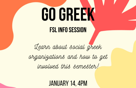 Go Greek: Fraternity & Sorority Life Info Session