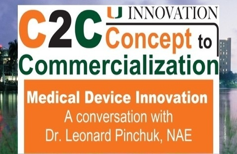 C2C: Medical Device Innovation,  featuring Dr. Len Pinchuk