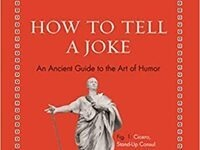 """Cover of """"How to Tell a Joke: An Ancient Guide to the Art of Humor"""""""