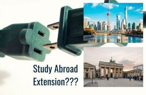 Study Abroad Extension for China? Germany?