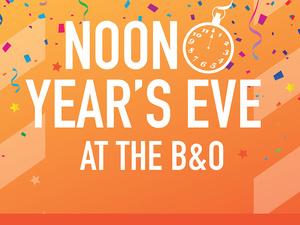 Noon Year's Eve at the B&O