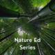 Nature Ed Series