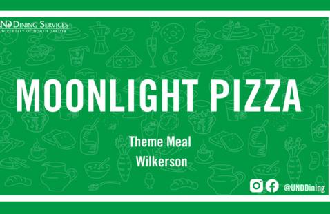 UND Dining Moonlight Pizza
