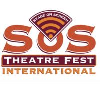 SOS Theatre Fest: INTERNATIONAL Edition - LIVE Production
