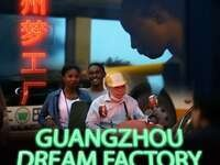 Poster for Guagzhou Dream Factory