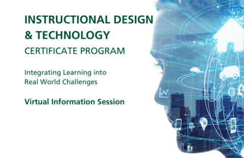 Virtual Information Session: Instructional Design and Technology Certificate Program