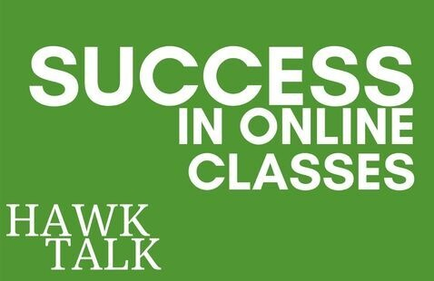 Hawk Talk on Success in Online Classes