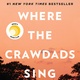 Between the Pages: Where the Crawdads Sing by Delia Owens (BS '71)