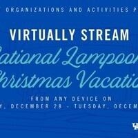SOA Virtual Cinema Series: National Lampoon's Christmas Vacation