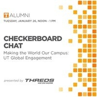 Checkerboard Chats: Making the World our Campus: UT Global Engagement
