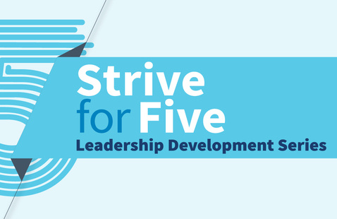 Strive for 5 Leadership Development Series graphic