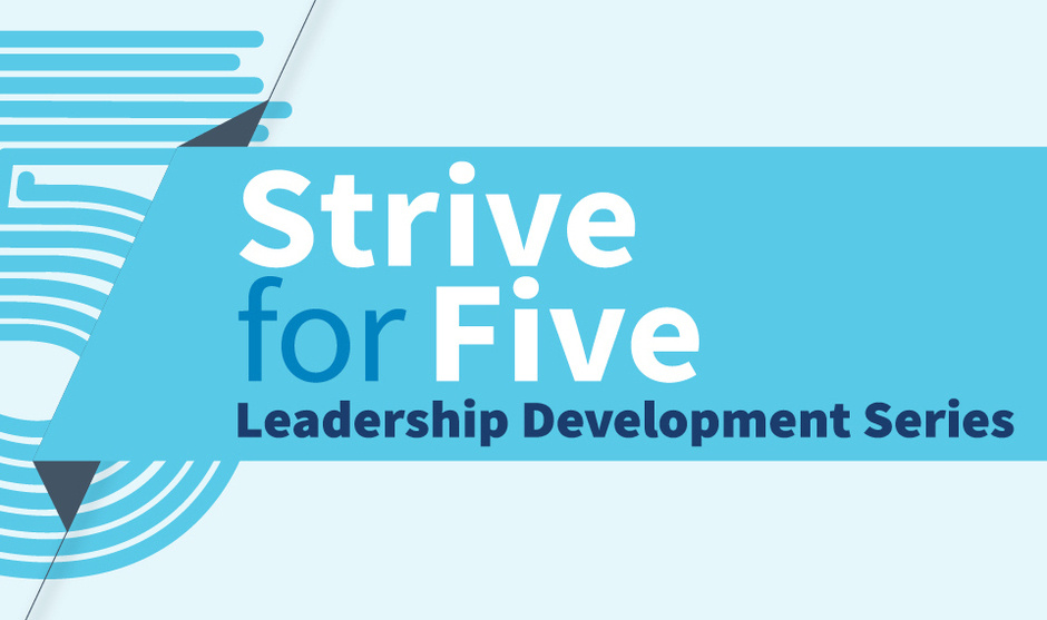 Strive for 5 Leadership Development Series graphic