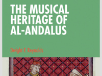 Dwight Reynolds: The Musical Heritage of Al-Andalus
