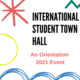 International Student Town Hall for new students