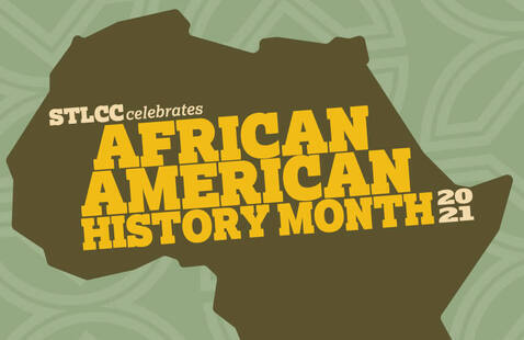 STLCC celebrates African American History Month 2021