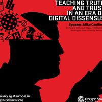 Teaching Truth in an Era of Digital Dissensus: Michael Caulfield Talk