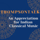 An Appreciation for Indian Classical Music