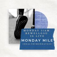 Monday Mile #HealthyMondayGSU