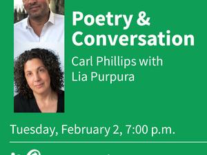 Poetry & Conversation: Carl Phillips with Lia Purpura