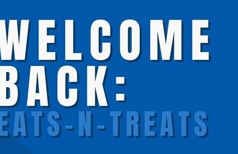 Welcome Back Window: Eats – n – Treats