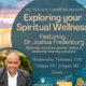 Exploring your Spiritual Wellness w/Dr. Joshua Fredenburg
