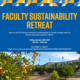 Faculty Sustainability Retreat photo with message, date, time and registration link.