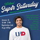 Virtual Super Saturday - Advising & Registration Event - January 16 from 10 am to 2 pm.