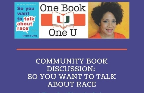 One Book One U - Community Book Discussion:  So You Want To Talk About Race - Three-Part Discussion Series