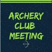 Archery Club Info Meeting