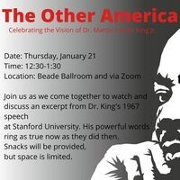 The Other America: Celebrating the Vision of Dr. Martin Luther King Jr.