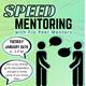 Speed Mentoring with Peer Mentors