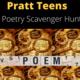 Pratt Teen Internet Poetry Scavenger Hunt