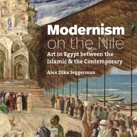 "Publication Highlight: ""Islam & Surrealism: Abdel Hadi el-Gazzar's Postwar Painting in Egypt"" with Alex Dika Seggerman"