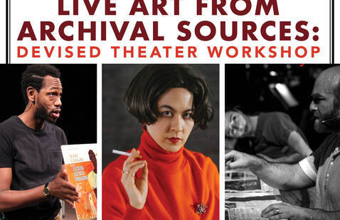 Live art from archival sources: Devised Theater Workshop poster