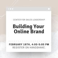 Center for Sales Leadership Building Your Online Brand