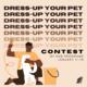 Dress-Up Your Pet Contest