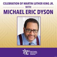 MLK Celebration Speaker: Michael Eric Dyson