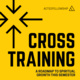 Acts2fellowship Cross Training - A Roadmap to Spiritual Growth