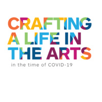 Crafting a Life in the Arts