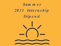 Summer 2021 Internship Stipend