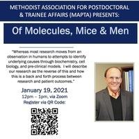 "MAPTA Presents ""Of Molecules, Mice and Men"""