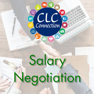 CLC Connection Workshop: Salary Negotiation