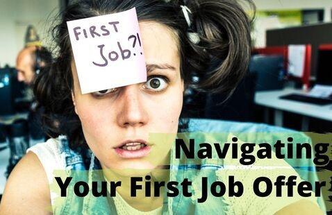 Career Session: Navigating Your First Job Offer