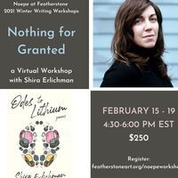 Winter Writing Workshop: Nothing for Granted