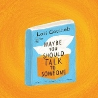 "Graphic of first book club pick: Lori Gottlieb's ""Maybe You Should Talk To Someone"""