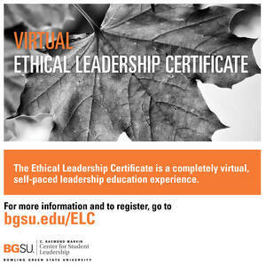 "Black and white image of a maple leaf with white and orange lettering saying ""virtual ethical leadership certificate"". For more information and to register, go to bgsu.edu/ELC."
