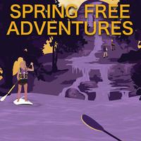 Spring Free Adventures